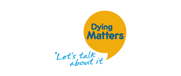 Dying Matters Week (10th - 16th May 2021)